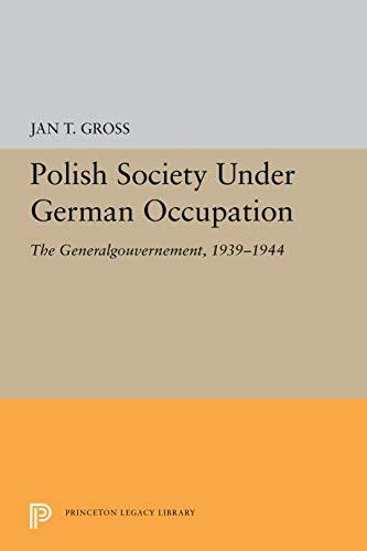 9780691093819: Polish Society Under German Occupation