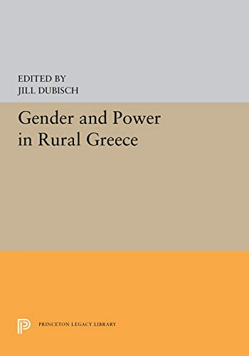 9780691094236: Gender and Power in Rural Greece
