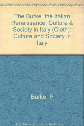 9780691094311: The Italian Renaissance: Culture and Society in Italy