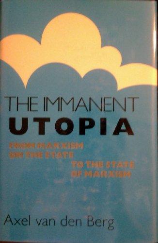 9780691094380: The Immanent Utopia