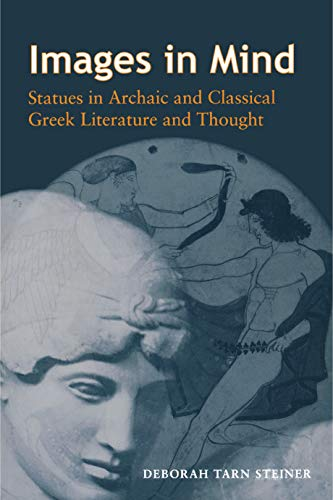 9780691094885: Images in Mind: Statues in Archaic and Classical Greek Literature and Thought