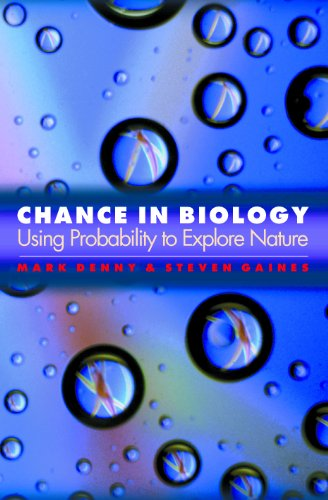 9780691094946: Chance in Biology: Using Probability to Explore Nature