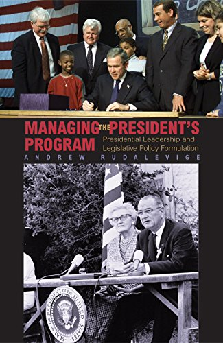 9780691095011: Managing the President's Program: Presidential Leadership and Legislative Policy Formulation (Princeton Studies in American Politics: Historical, International, and Comparative Perspectives)