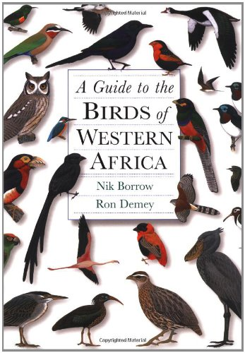 A Guide to the Birds of Western Africa: Demey, Ron
