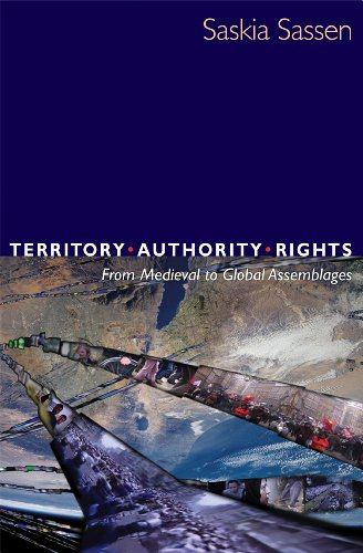 9780691095387: Territory, Authority, Rights: From Medieval to Global Assemblages