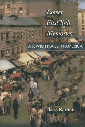9780691095455: Lower East Side of Memories: A Jewish Place in America