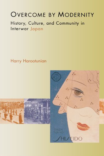 9780691095486: Overcome by Modernity: History, Culture, and Community in Interwar Japan