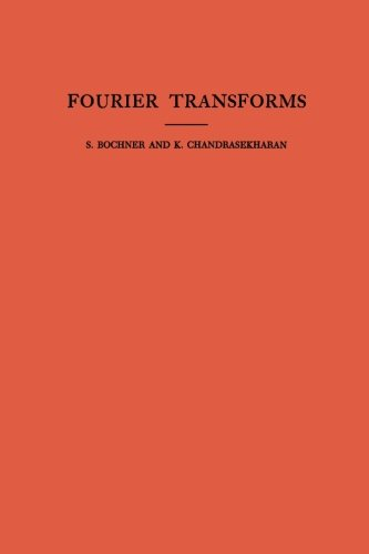 9780691095783: Fourier Transforms. (Am-19) (Annals of Mathematics Studies)
