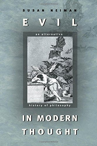 Evil in Modern Thought: An Alternative History of Philosophy (Princeton Classics): Neiman, Susan