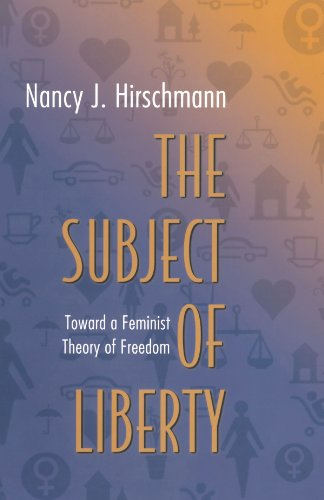 9780691096254: The Subject of Liberty: Toward a Feminist Theory of Freedom