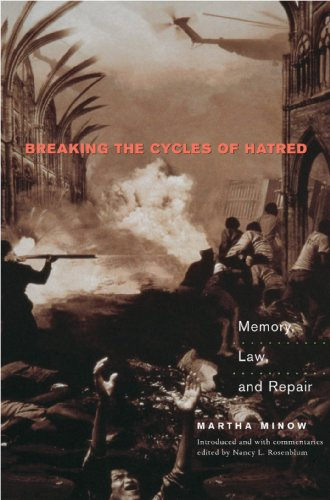 9780691096629: Breaking the Cycles of Hatred: Memory, Law, and Repair