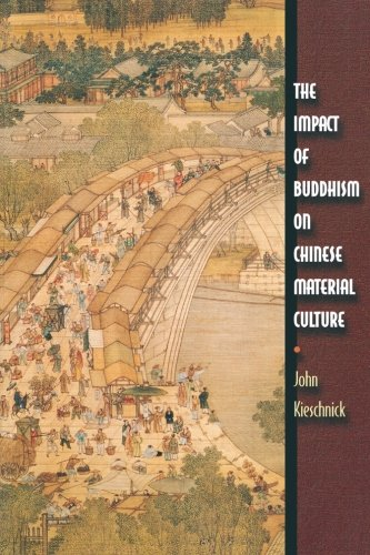 9780691096766: The Impact of Buddhism on Chinese Material Culture (Buddhisms: A Princeton University Press Series)
