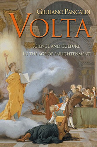 9780691096858: Volta: Science and Culture in the Age of Enlightenment