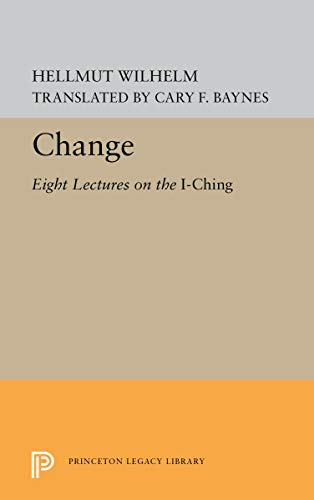 9780691097145: Change: Eight Lectures on the