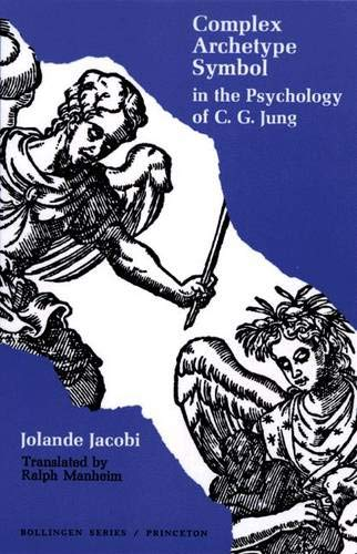 Complex/Archetype/Symbol in the Psychology of C.G. Jung (Bollingen Series (General)): Jacobi, ...