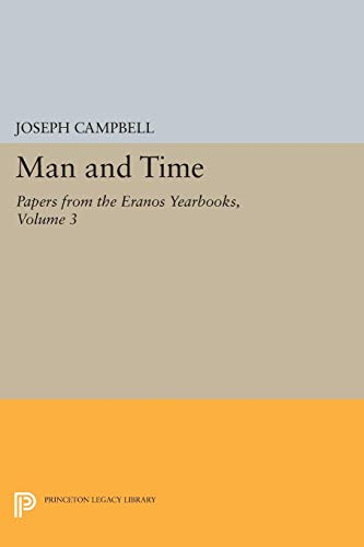 9780691097329: Papers from the Eranos Yearbooks, Eranos 3: Man and Time