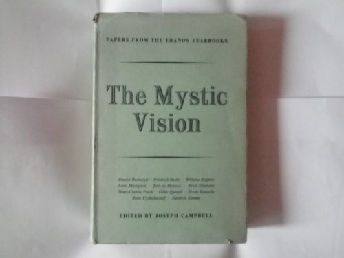 9780691097350: Papers from the Eranos Yearbooks.: Eranos 6. The Mystic Vision