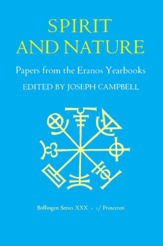 Spirit and Nature: papers from the eranos yearbooks 1: Campbell, Joseph [ editor ]