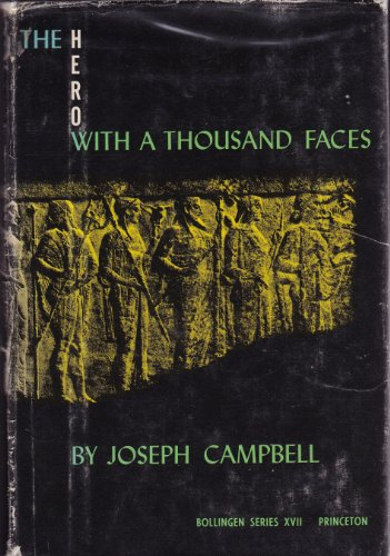 The Hero With a Thousand Faces (Bollingen Series, No. 17) (v. 6): Campbell, Joseph