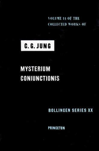 9780691097664: The Collected Works of C. G. Jung, Vol. 14: Mysterium Coniunctionis: An Inquiry into the Separation and Synthesis of Psychic Opposites in Alchemy