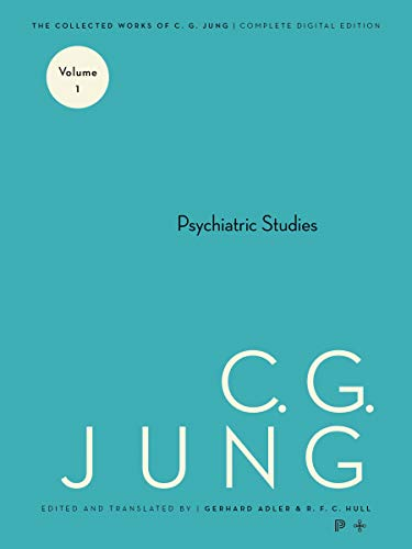 9780691097688: Psychiatric Studies (The Collected Works of C.G. Jung, Vol. 1)