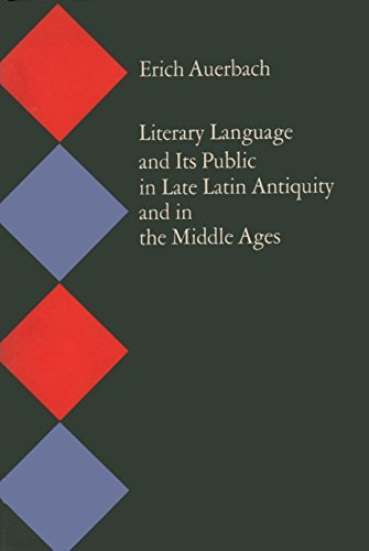9780691097824: Literary Language and Its Public in Late Latin Antiquity and in the Middle Ages (Bollingen Series (General))