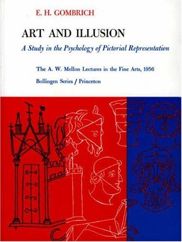 9780691097855: Art and Illusion: A Study in the Psychology of Pictorial Representation. (The A. W. Mellon Lectures in the Fine Arts)