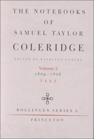 9780691098036: The Notebooks of Samuel Taylor Coleridge, Volume 2 : 1804-1808