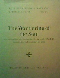 9780691098067: Egyptian Religious Texts, Volume VI: Wandering of the Soul (Bollingen Series (General))