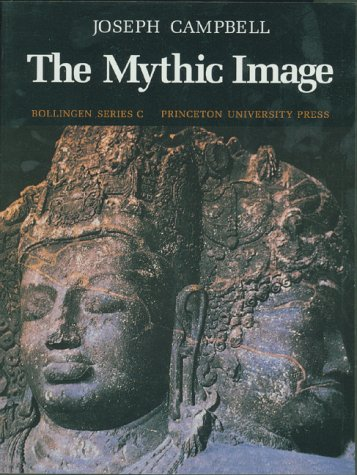 The Mythic Image: Campbell, Joseph