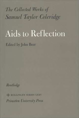 9780691098760: The Collected Works of Samuel Taylor Coleridge, Volume 9 : Aids to Reflection