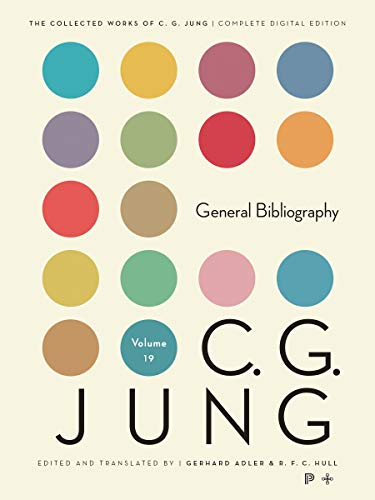 General Bibliography of C. G. Jung's Writings, Revised Edition (Collected Works of C. G. Jung, ...