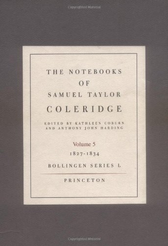 9780691099071: The Notebooks of Samuel Taylor Coleridge, Volume 5: 1827-1834 (Bollingen Series (General))