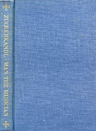 Sound and Symbol, Volume 2: Man the Musician (Bollingen Series (General)): Victor Zuckerkandl