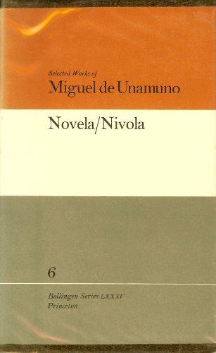 Novela / Nivola (Selected Works of Miguel: Unamuno, Miguel De