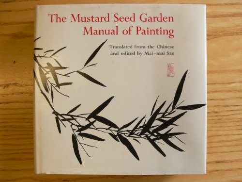 9780691099408: The Mustard Seed Garden Manual of Painting: A Facsimile of the 1887-1888 Shanghai Edition (Bollingen Series (General))