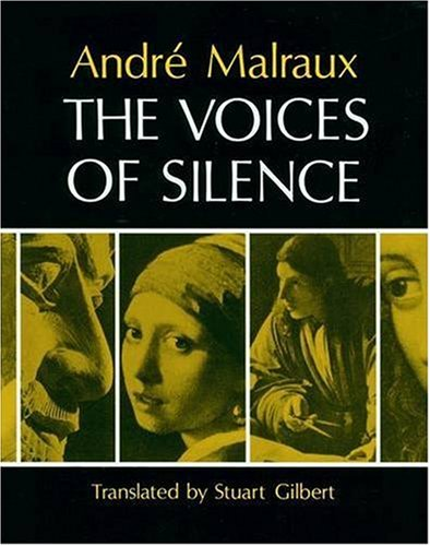 9780691099415: The Voices of Silence: Man and his Art. (Abridged from The Psychology of Art) (Bollingen Series (General))