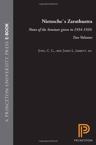 9780691099538: Nietzsche's Zarathustra: Notes of the Seminar Given in 1934 - 1939 (2 Volume Set)
