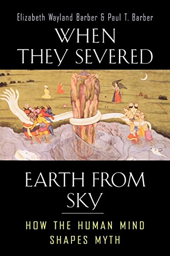 9780691099866: When They Severed Earth from Sky: How the Human Mind Shapes Myth