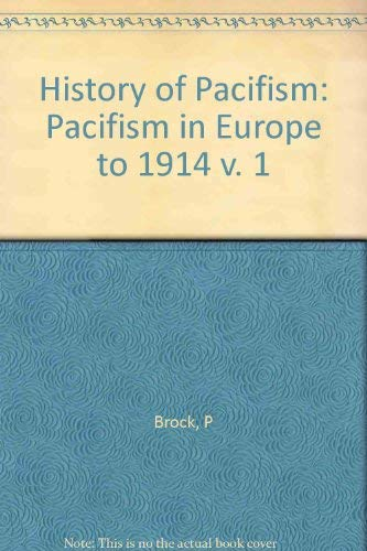 9780691100067: Pacifism in Europe to 1914