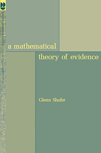 9780691100425: A Mathematical Theory of Evidence