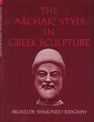 9780691100524: Archaic Style in Greek Sculpture