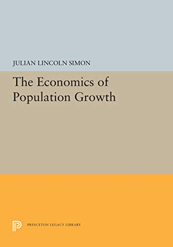 9780691100531: The economics of population growth