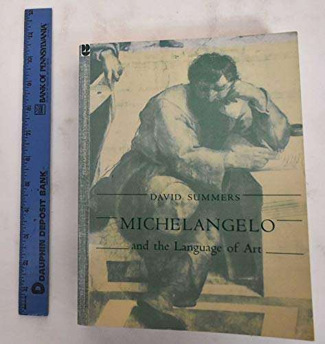 9780691100975: Michelangelo and the Language of Art