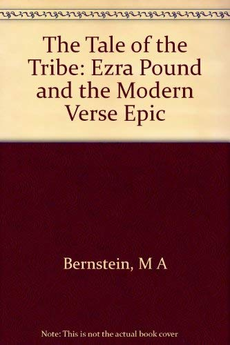 9780691101057: The Tale of the Tribe: Ezra Pound and the Modern Verse Epic