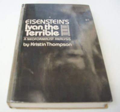 9780691101200: Eisenstein's Ivan the Terrible: A Neoformalist Analysis