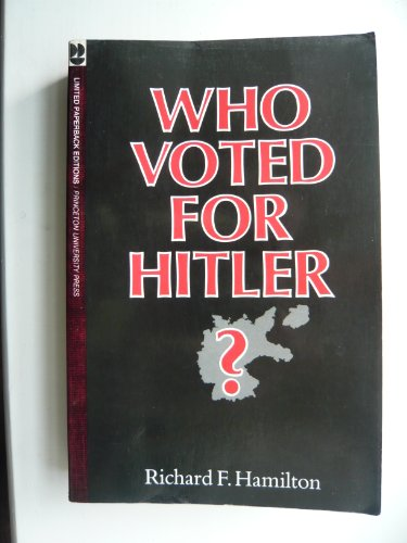9780691101323: Who Voted for Hitler? (Princeton Legacy Library)