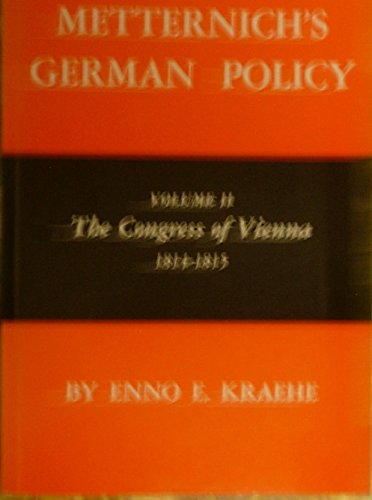 9780691101330: Metternich's German Policy, Volume II: The Congress of Vienna, 1814-1815: 002 (Princeton Legacy Library)