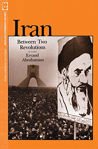 9780691101347: Iran Between Two Revolutions