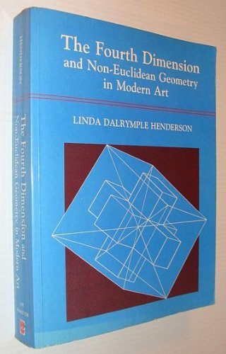 9780691101422: The Fourth Dimension And Non-Euclidean Geometry in Modern Art